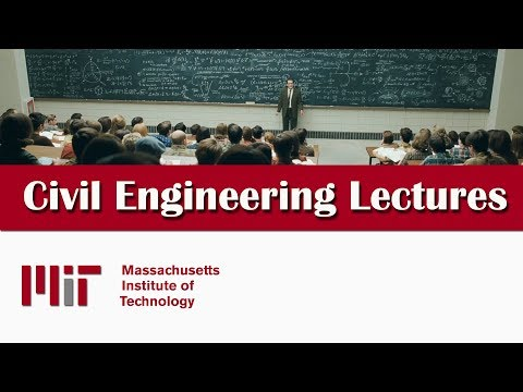 Civil Engineering Lectures - MIT