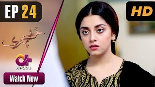 Hoor Pari - Episode 24 | Aplus Dramas | Alizeh Shah, Ammara Butt, Usman Butt | Pakistani Drama