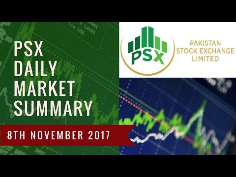 How to Invest Money in Pakistan Stock Exchange Daily Market Summary  - 8th November 2017