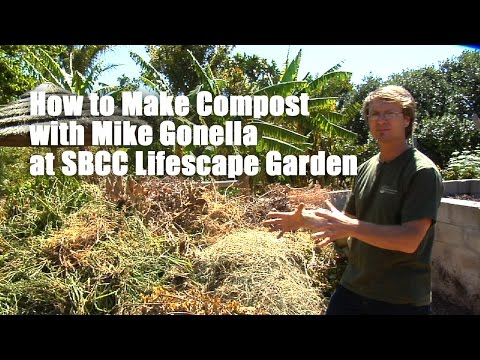How to Make Compost with Mike Gonella at SBCC Lifescape Garden