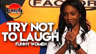 TRY NOT TO LAUGH | Funny Women | Stand-Up Comedy