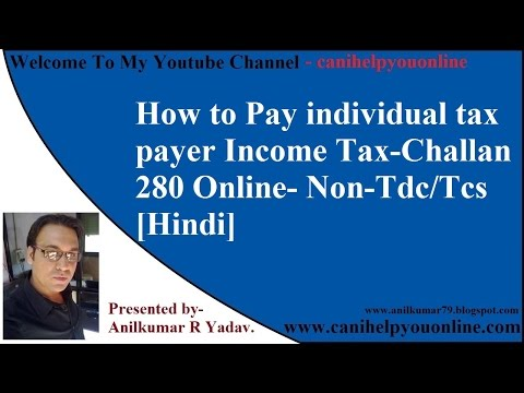 280-How to Pay individual tax payer Income Tax-Challan 280 Online- Non-Tdc/Tcs [Hindi]