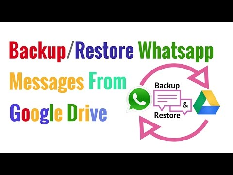 Backup/Restore Whatsapp Messeges From (Google Drive)
