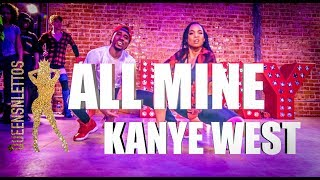 Download All Mine | Kanye West | Choreography by Aliya Janell & DeShawn Da Prince | Queens N Kings
