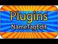Download NameTagEdit Plugin Tanıtımı! Tüm Detaylar! [TÜRKÇE] MP3,3GP,MP4
