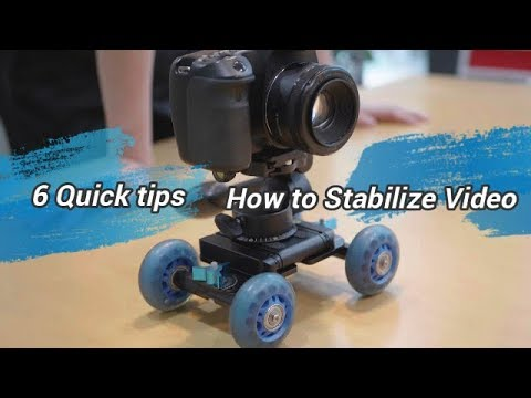 Quick tips:How to Stabilize Video
