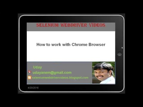 [Selenium WebDriver Videos]: How to work with Chrome Browser