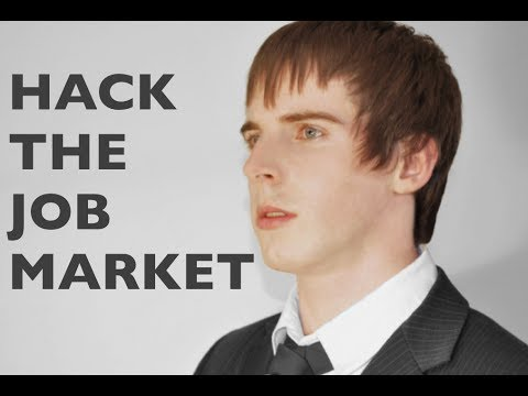 How to hack the job market