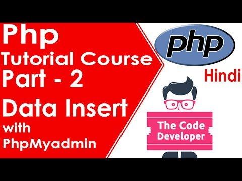 Php Tutorial Course Part 2 | Data Insert Into Phpmyadmin Database | Hindi