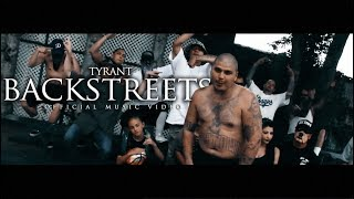 Tyrant - BackStreets (Official Music Video)
