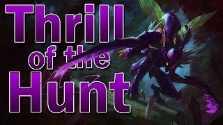 Thrill of the Hunt (Rengar/Kha