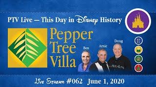 This Day in Disney History | PTV Live 062 | Pepper Tree Villa