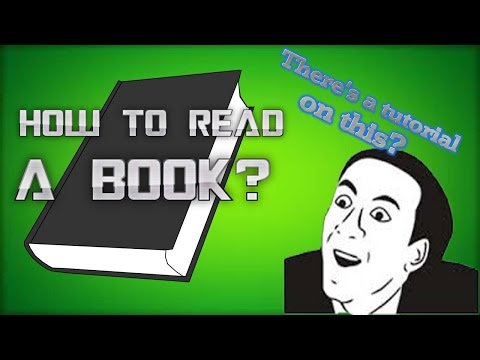 Funny Tutorial : How to Read a Book! Wikihow Article Wikipedia