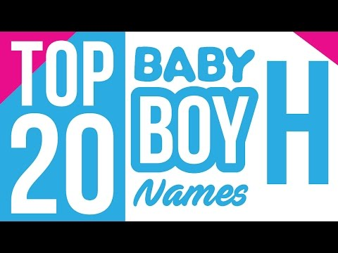 Modern Baby Boy Names With Letter H Names That Start With H For A Boy