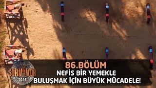 Adana kebap ve bulgur pilavı için yarıştılar! | 86. Bölüm | Survivor 2018