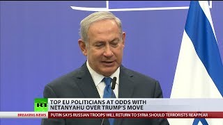Top EU politicians are at odds with Netanyahu over Trump