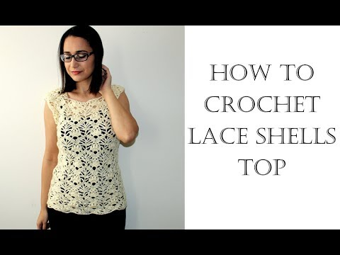 How To Crochet Lace Shells Top