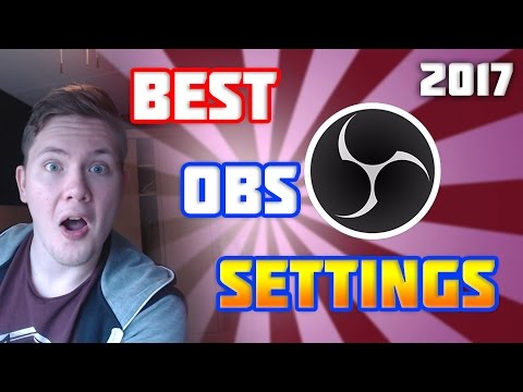 Best OBS Studio Stream Settings 2017! - 1080p With 60 FPS! (NO LAG)