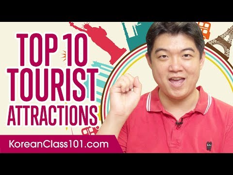 Learn the Top 10 Tourist Attractions in South Korea