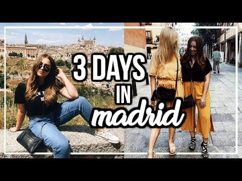 3 DAYS IN MADRID, SPAIN | Travel Diary