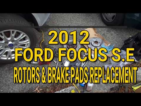 2012 Ford Focus S.E Rotors and Brake Pads Replacement / Changed