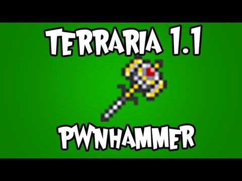 Terraria 1.1 - Pwnhammer (How to get Cobalt, Mythril and  Adamantite)