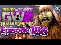 Sasquatch Boss Mode Plants Vs Zombies Garden Warfare 2 Gameplay Episode 186 mp3