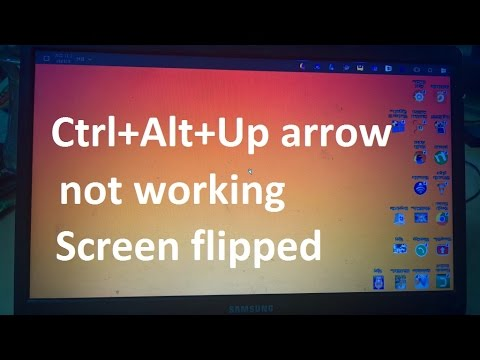 Ctrl Alt Up arrow not working Solution - Change display orientation Landscape / portrait (flipped)
