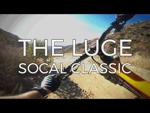 Southern California Classic - THE LUGE - Mountain Biking Trabuco Canyon, California