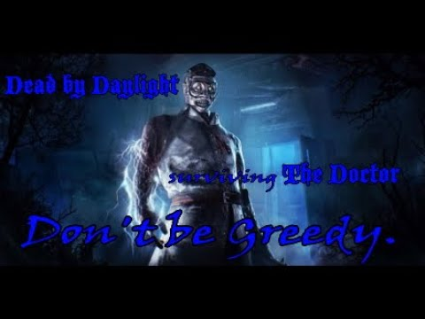 Dead by Daylight (surviving The Doctor)
