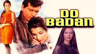 Do Badan (1966) Full Hindi Movie | Manoj Kumar, Asha Parekh, Pran, Simi Garewal