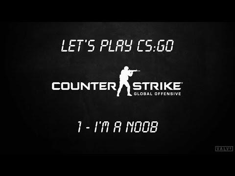 CS:GO | I'M A NOOB