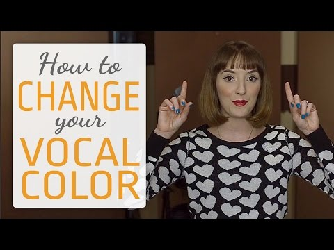 How to change the color of your singing voice - Vocal Color
