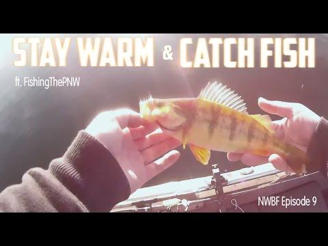Stay warm, catch fish
