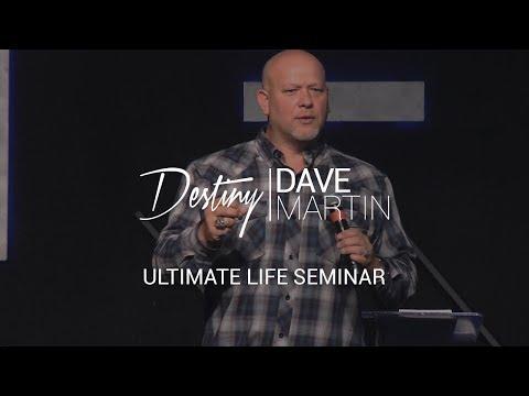 Ultimate Life Seminar - Dr Dave Martin