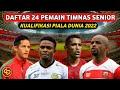 Inilah Daftar 24 Pemain Timnas Indonesia Senior Jelang Kualifikasi Piala Dunia 2022