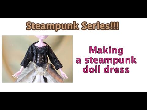 Making a steampunk doll dress