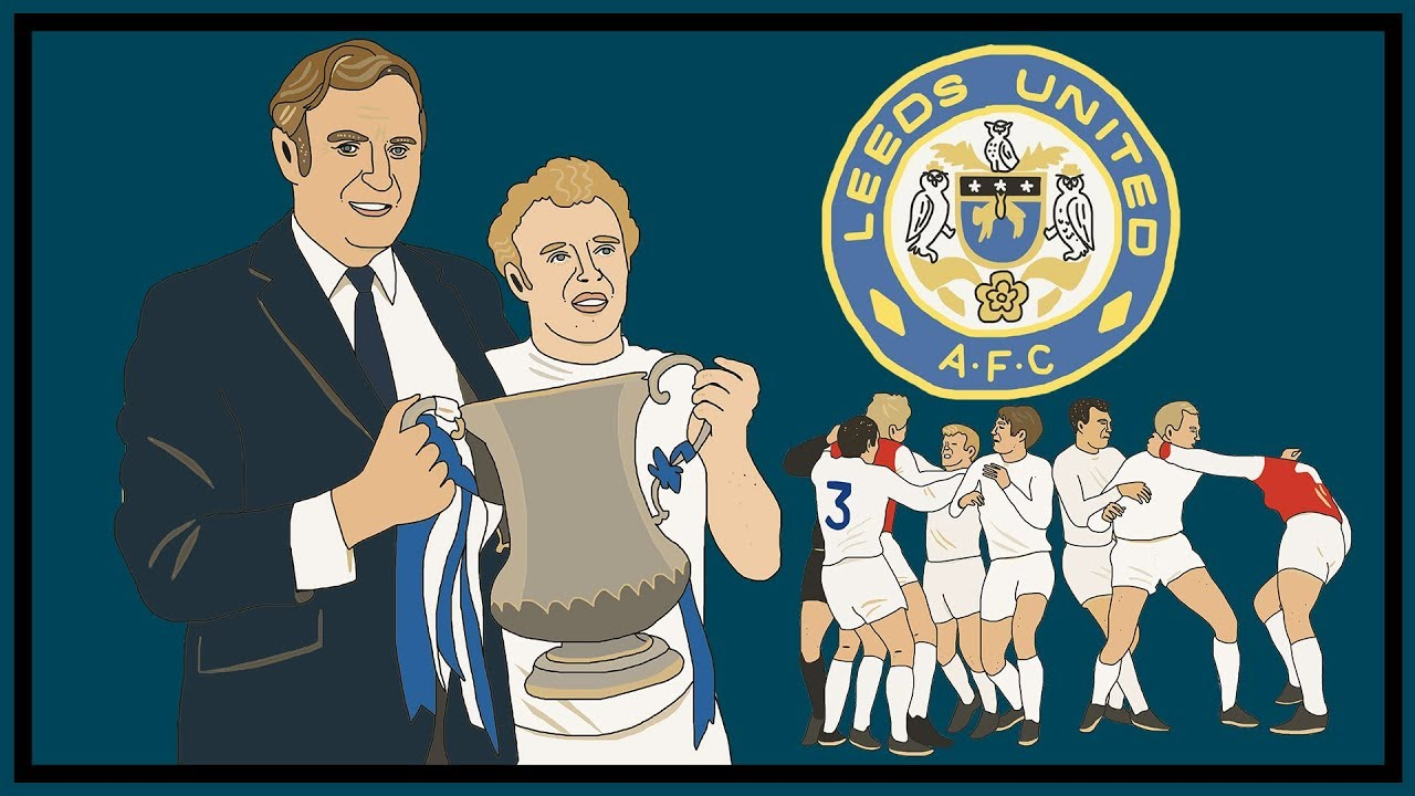 """The Story of Don Revie & """"Dirty Leeds"""""""