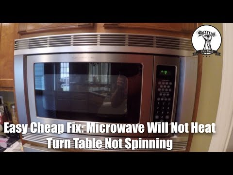 EASY CHEAP FIX: Microwave Will Not Heat and Turntable Will Not Spin