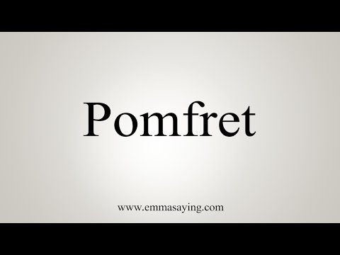 How To Pronounce Pomfret