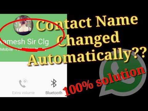 Contacts Randomly Renamed    WhatsApp Shows Wrong Contact Name     Mixed Up    Solution
