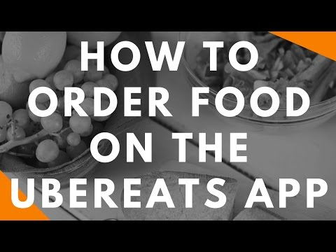 How to Order Food on the UberEATS App