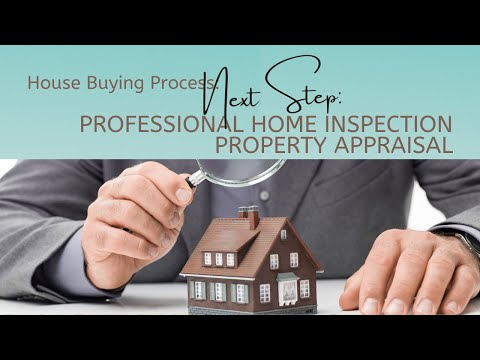 House Buying Process | Professional Home Inspection | Property Appraisal