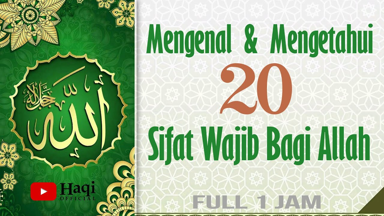 20 Sifat Wajib Bagi Allah Full 1 Jam   Haqi Official