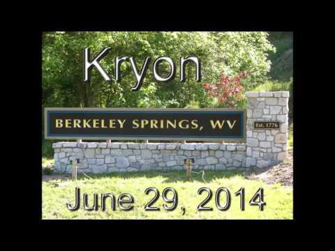 Kryon - Berkeley Springs, West Virginia 6/29/2014