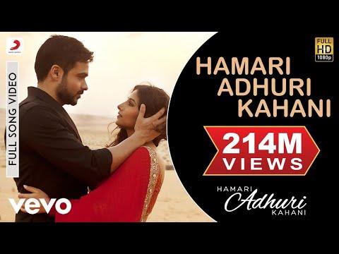 Hamari Adhuri Kahani - Emraan Hashmi   Vidya Balan   Arijit