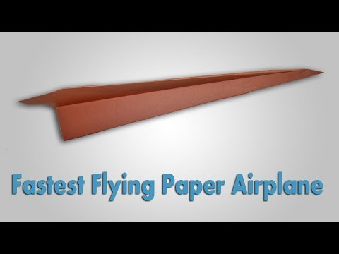 How to Make The Fastest Flying Paper Airplane - (Fly Far) Fold Easily