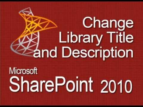 SharePoint Change Library Title and Description