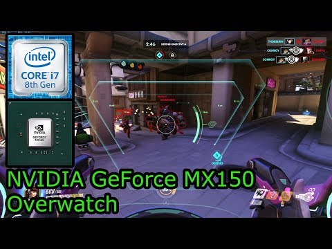 NVIDIA GeForce MX150 - Overwatch