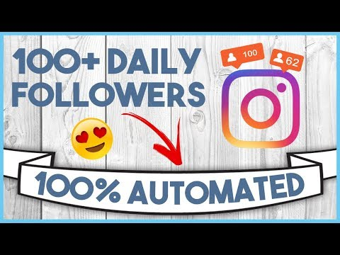 😏 HOW TO AUTOMATE AN INSTAGRAM ACCOUNT  - 100+ FOLLOWERS A DAY!!! 😏